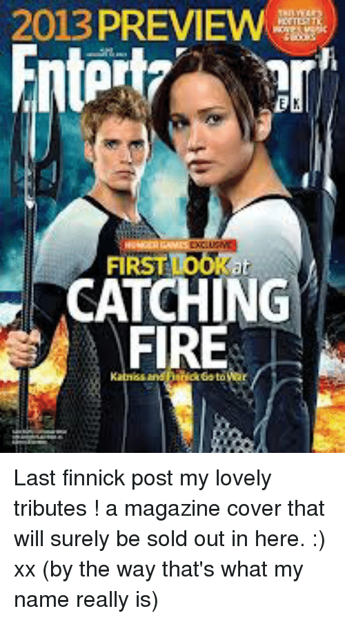 First Catching Fire Last Finnick Post My Lovely Tributes A