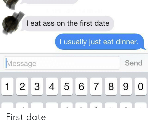 Date, First, and First Date: First date