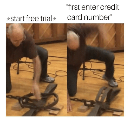 """Free, Credit Card, and First: first enter credit  card number""""  *start free trial"""