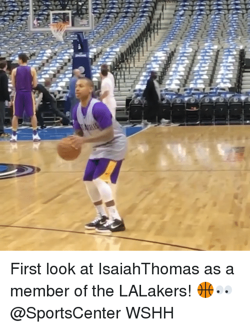 Memes, SportsCenter, and Wshh: First look at IsaiahThomas as a member of the LALakers! 🏀👀 @SportsCenter WSHH