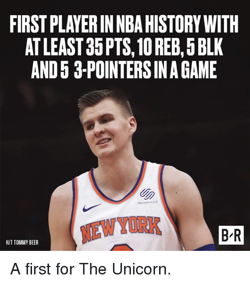 Beer, Nba, and New York: FIRST PLAYER IN NBA HISTORY WITH  AT LEAST 35PTS, 10 REB,5BLK  AND 5 3-POINTERS IN A GAME  SQUARESPACE  NEW YORK  B R  HIT TOMMY BEER A first for The Unicorn.