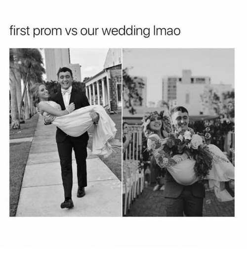 Relationships, Wedding, and First: first prom vs our wedding Imao