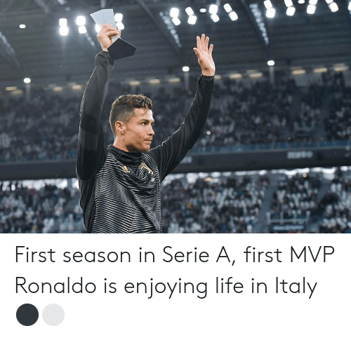 Life, Ronaldo, and Italy: First season in Serie A, first MVP  Ronaldo is enjoying life in Italy ⚫️⚪️