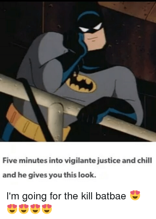 Memes, ______ and Chill, and 🤖: Five minutes into vigilante justice and  chill