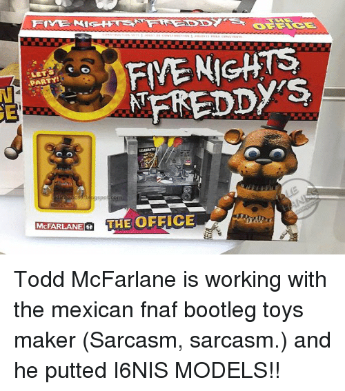 FIVE NIGHS MFREDDY's Gspo McFARLANEe THE OFFICE Todd