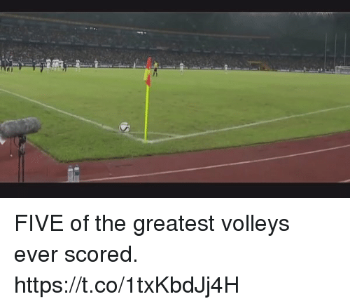 Soccer, Five, and Greatest: FIVE of the greatest volleys ever scored.  https://t.co/1txKbdJj4H