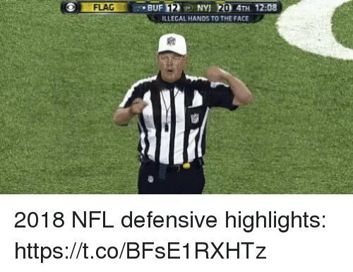 Nfl, Sports, and Face: FLAG  BUF 12NY 20 4TH 12:08  ILLEGAL HANDS TO THE FACE 2018 NFL defensive highlights: https://t.co/BFsE1RXHTz