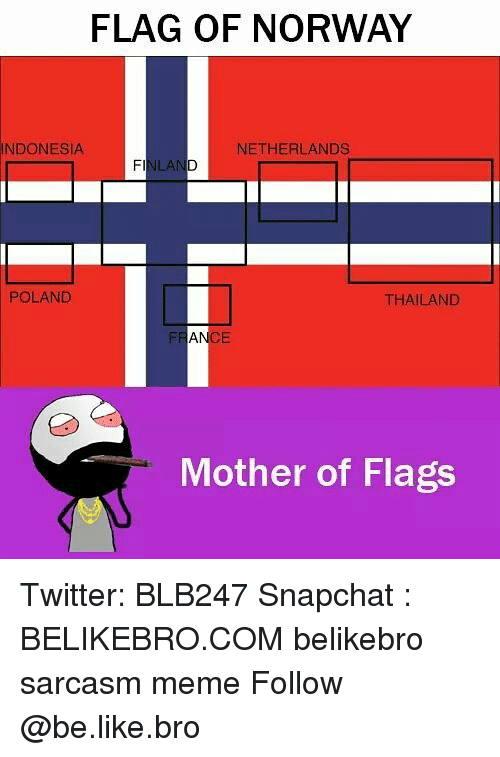 flag of norway indonesia netherlands ilan poland thailand mother of 23594486 ✅ 25 best memes about netherlands netherlands memes