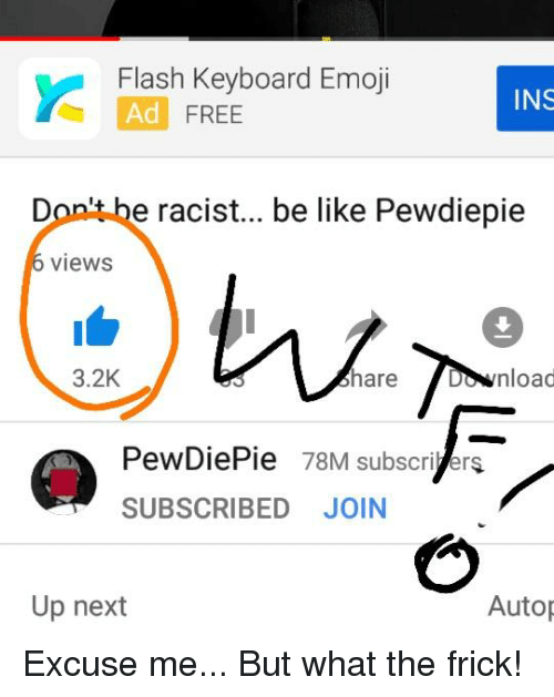 bb23df40897 Flash Keyboard Emoji Ad FREE INS Don't Be Racist Be Like Pewdiepie ...