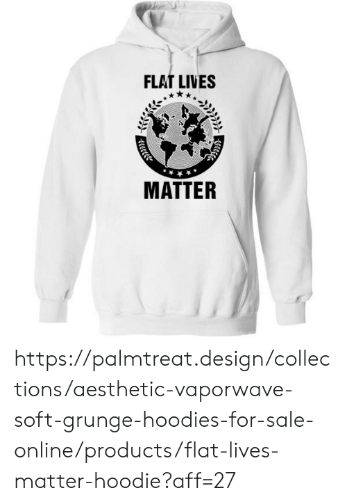 FLAT LIVES MATTER Httpspalmtreatdesigncollectionsaesthetic