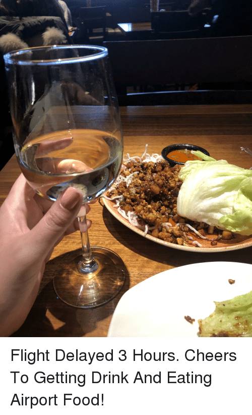 Food, Flight, and Cheers