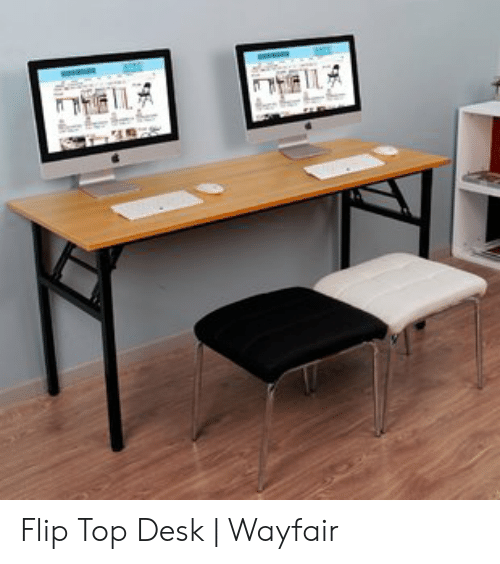 Flip Top Desk | Wayfair | Desk Meme on ME ME