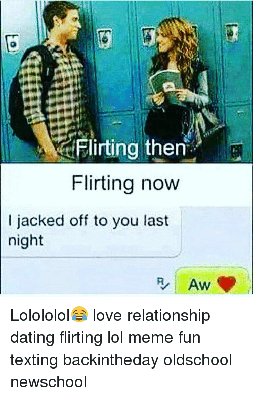 flirting memes to men get love now