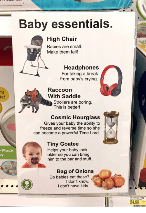Funny, Lord, And Bar: Flush Baby Essentials High Chair Babies Are Small.