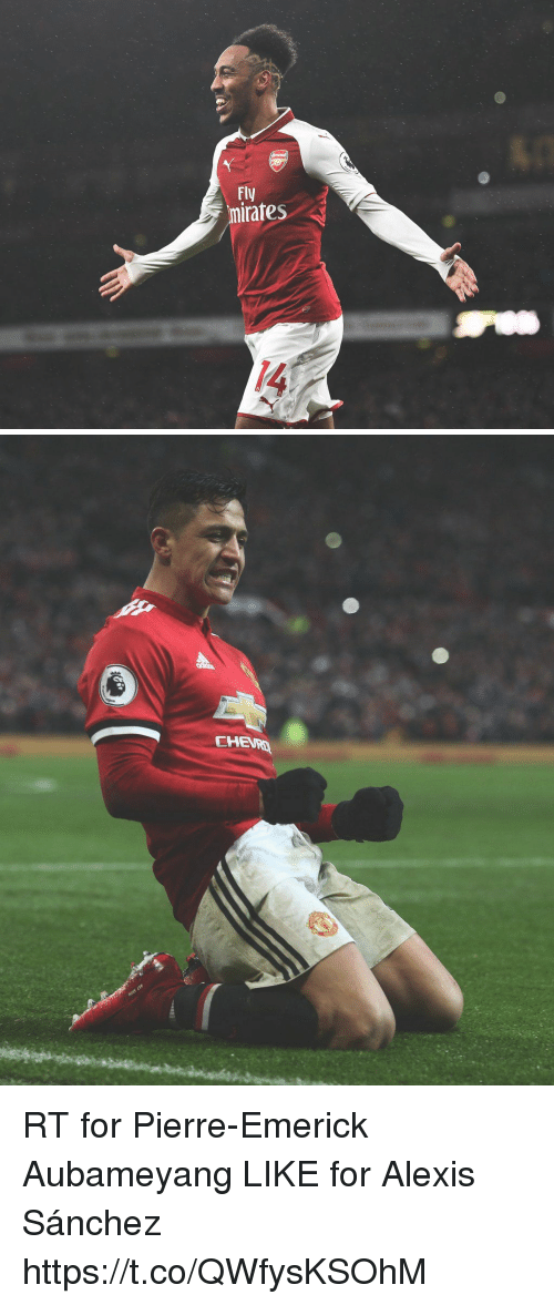 Memes, Alexis Sanchez, and 🤖: Fly  mirates  2  14   CHEURD RT for Pierre-Emerick Aubameyang  LIKE for Alexis Sánchez https://t.co/QWfysKSOhM
