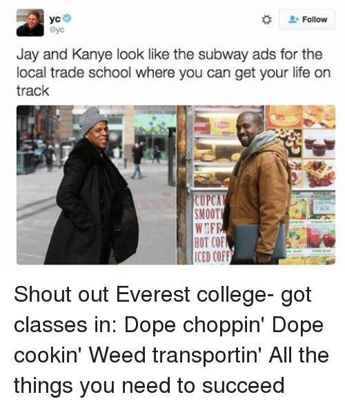 follow yc jay and kanye look like the subway ads 10198393 ✅ 25 best memes about subway ad subway ad memes,Everest College Guy Meme