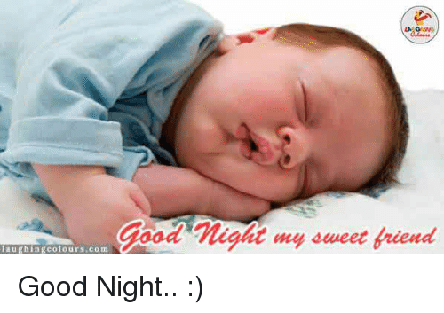 Food Night My Sweet Friend Laughing Colours Com Good Night Food