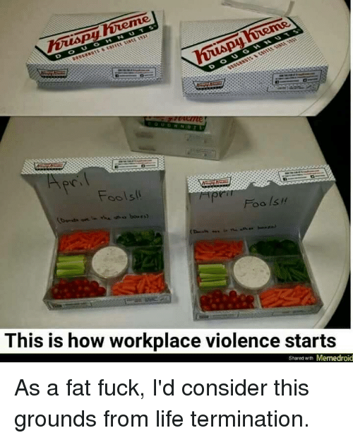 foolsll this is how workplace violence starts shared with memedroid 9644625 ✅ 25 best memes about workplace violence workplace violence memes,Workplace Violence Meme