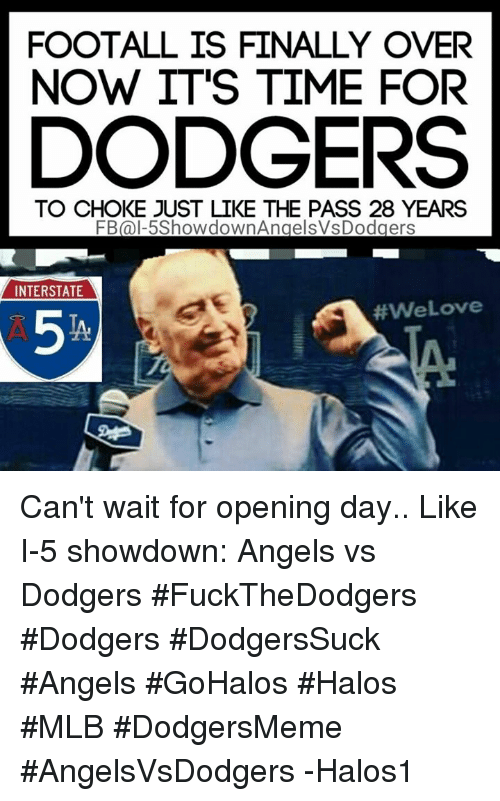 Footall Is Finally Over Now Its Time For Dodgers To Choke Just Like