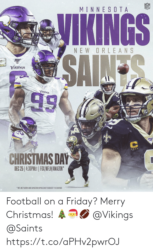 Christmas, Football, and Friday: Football on a Friday? Merry Christmas! 🎄🎅🏈 @Vikings @Saints https://t.co/aPHv2pwrOJ