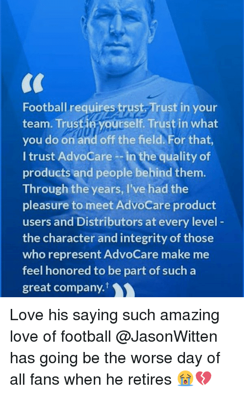 Football Requires Trust Trust in Your Team Trus You Do on and Off