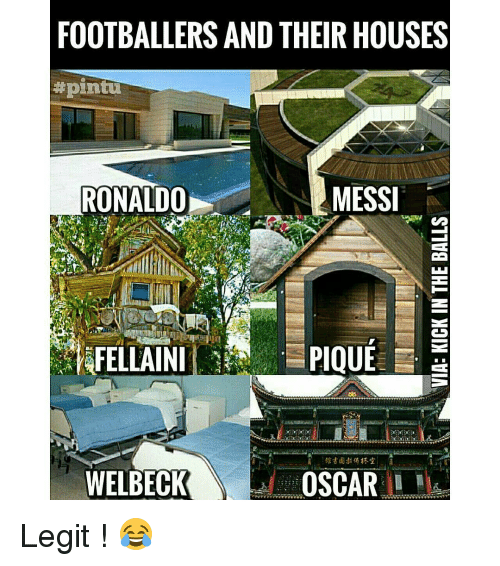Memes, 🤖, and Oscar: FOOTBALLERS AND THEIR HOUSES  #pintu  MESSI  RONALDO  PIQUE  OSCAR Legit ! 😂