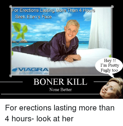Viagra lasts 24 hours