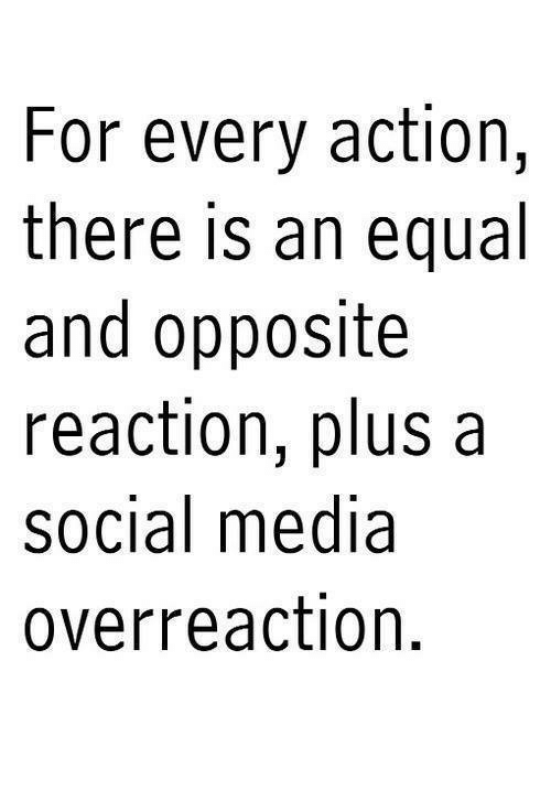 For Every Action There Is An Equal And Opposite Reaction