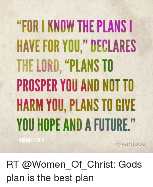For I Know The Plans Have For You Declares The Lord Plans To Prosper