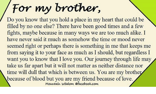 For My Brother Do You Know That You Hold A Place In My Heart That