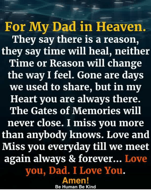 For my dad in heaven they say there is a reason they say time will dad heaven and love for my dad in heaven they say there thecheapjerseys Image collections
