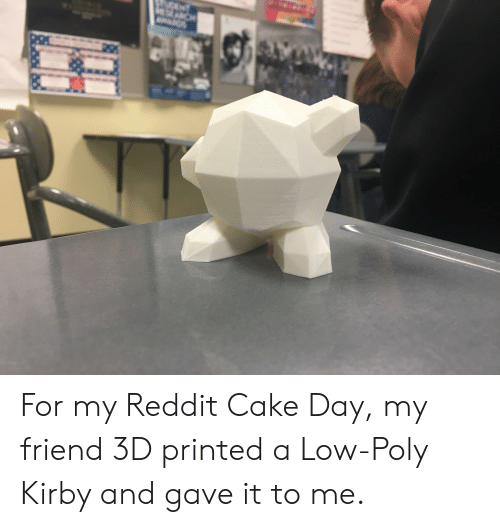 For My Reddit Cake Day My Friend 3D Printed a Low-Poly Kirby