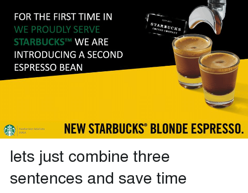 For The First Time In We Proudly Serve Starbuckstm We Are