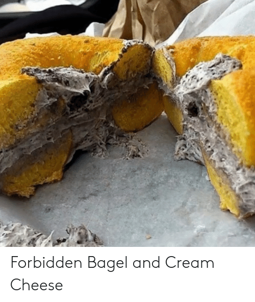 Cream, Cheese, and Bagel: Forbidden Bagel and Cream Cheese