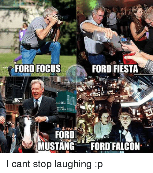ford focus ford fiesta ford mustang ford falcon i cant 7939246 ✅ 25 best memes about focus ford focus ford memes,Ford Focus Meme