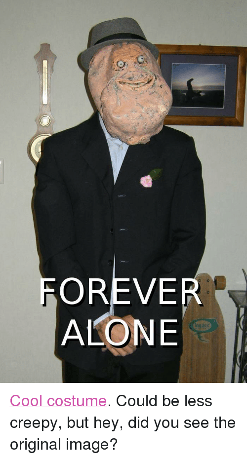 FOREVER ALONE <p><a Target=_blank Href