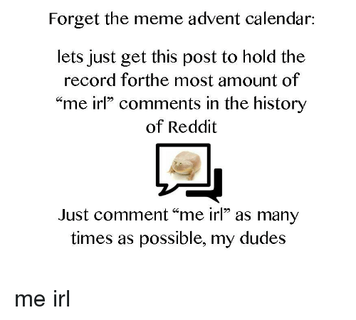 Forget the Meme Advent Calendar Lets Just Get This Post to Hold the