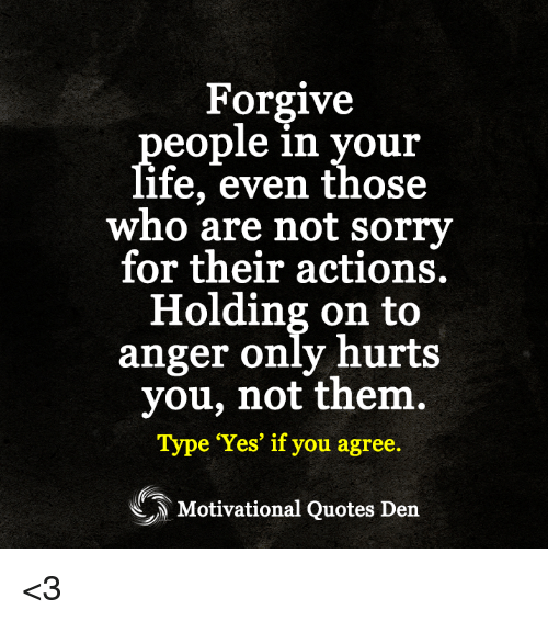 Forgive Eople In Your Ife Even Those Who Are Not Sorry For Their