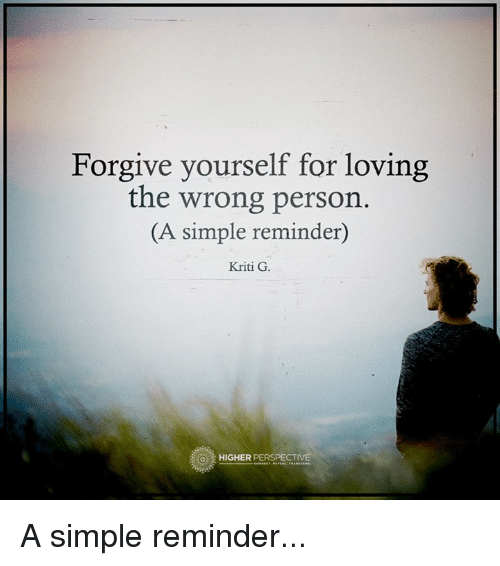 memes forgiveness and forgive yourself for loving the wrong person a