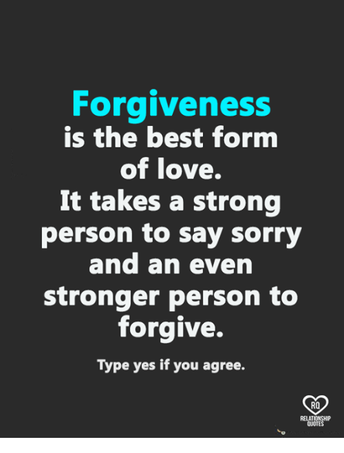 forgiveness is the best fornm of love it takes a 28690935 ✅ 25 best memes about forgiveness forgiveness memes