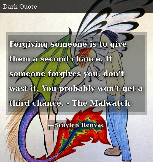 Forgiving Someone Is to Give Them a Second Chance if Someone