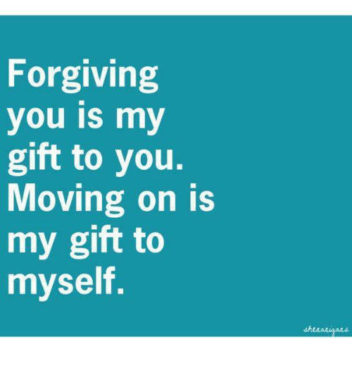 Forgiving and moving on