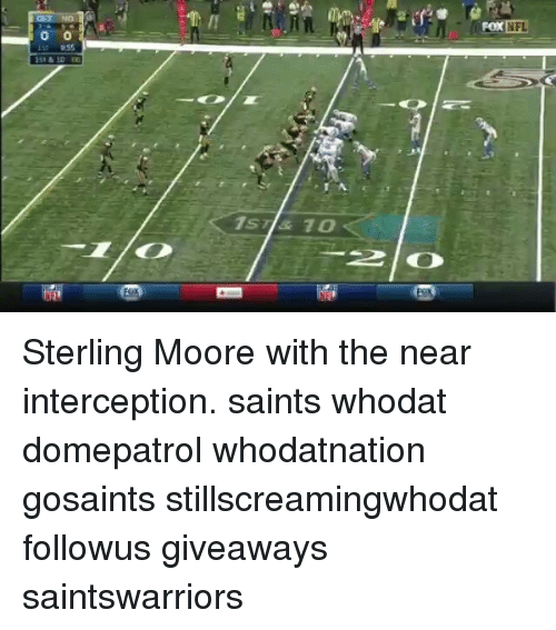 form fox 1s1 10 1 0 sterling moore with the near interception