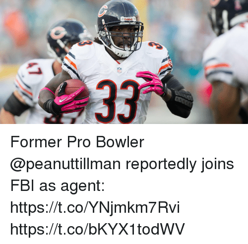 Fbi, Memes, and Pro: Former Pro Bowler @peanuttillman reportedly joins FBI as agent: https://t.co/YNjmkm7Rvi https://t.co/bKYX1todWV