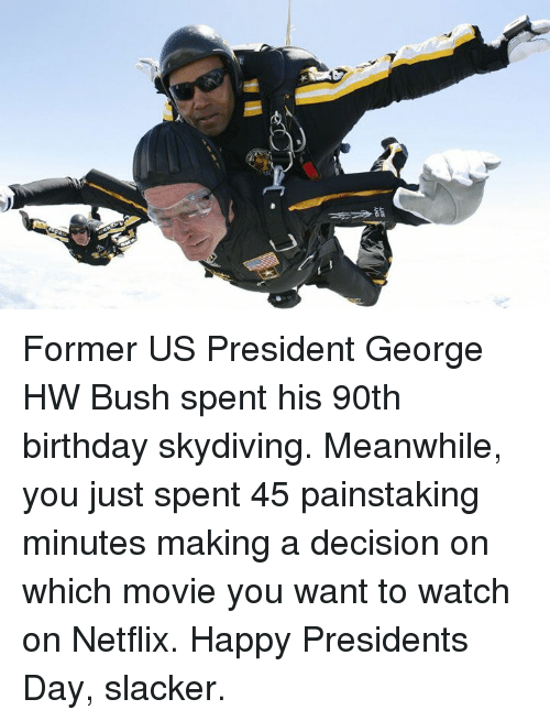former us president george hw bush spent his 90th birthday 14825593 25 best slacker memes grocery memes, shrekli memes, grocery store