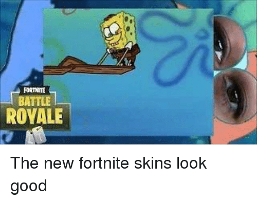 Fortnite Battle Royale Spongebob Meme On Me Me