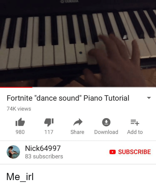 Fortnite Dance Sound Piano Tutorial 74K Views 980 Share Download Add