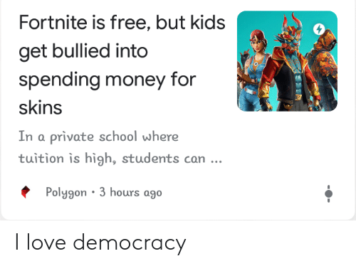 Fortnite Is Free But Kids Get Bullied Into Spending Money For Skins