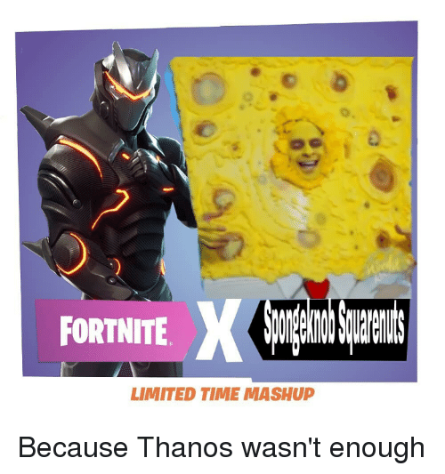 Fortnite Limited Time Mashup Because Thanos Wasn T Enough Reddit