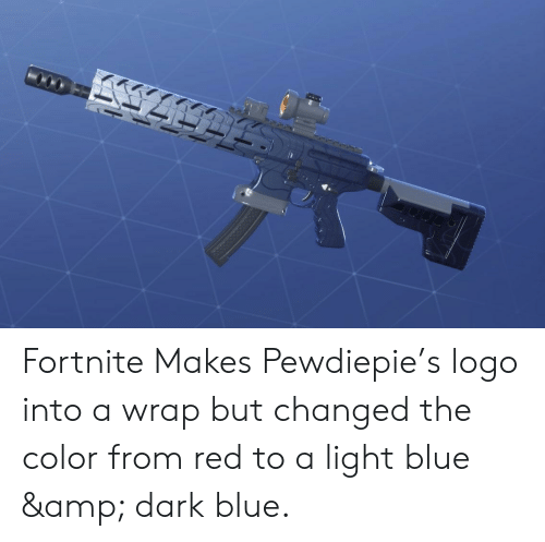Fortnite Makes Pewdiepie S Logo Into A Wrap But Changed The Color
